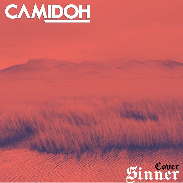 Camidoh - Sinner (Cover)