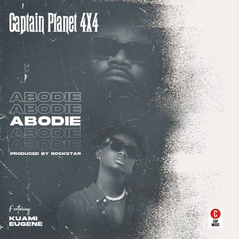 Captain Planet (4×4) – Abodie ft. Kuami Eugene (Prod. by Rockstar)