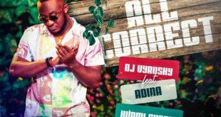 DJ Vyrusky - All Correct ft Kuami Eugene x Adina Thembi