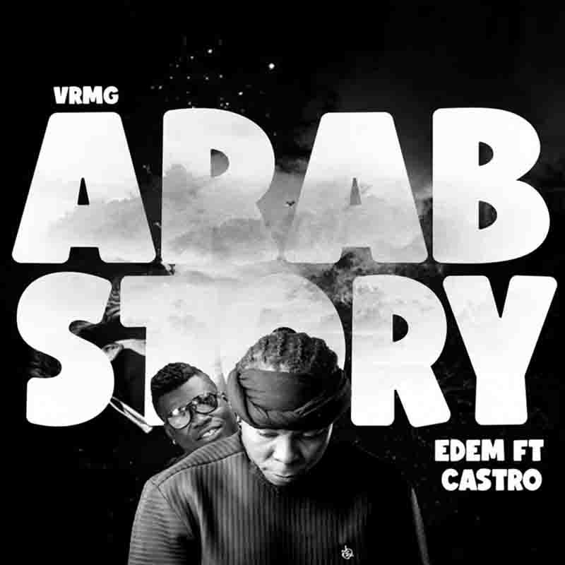 Edem - Arab Story ft Castro