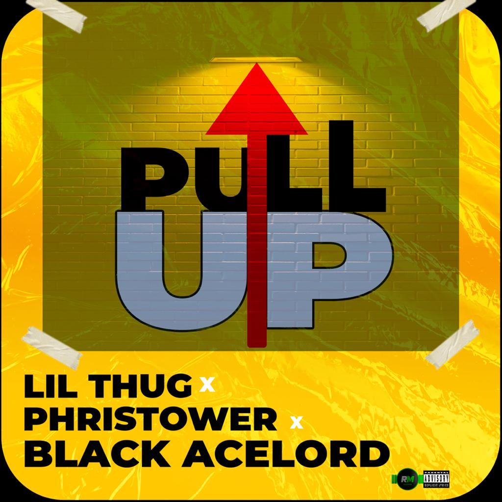 Lil Thug - Pull Up ft. Phristower x Black Acelord (Mixed by Khendi Beatz)